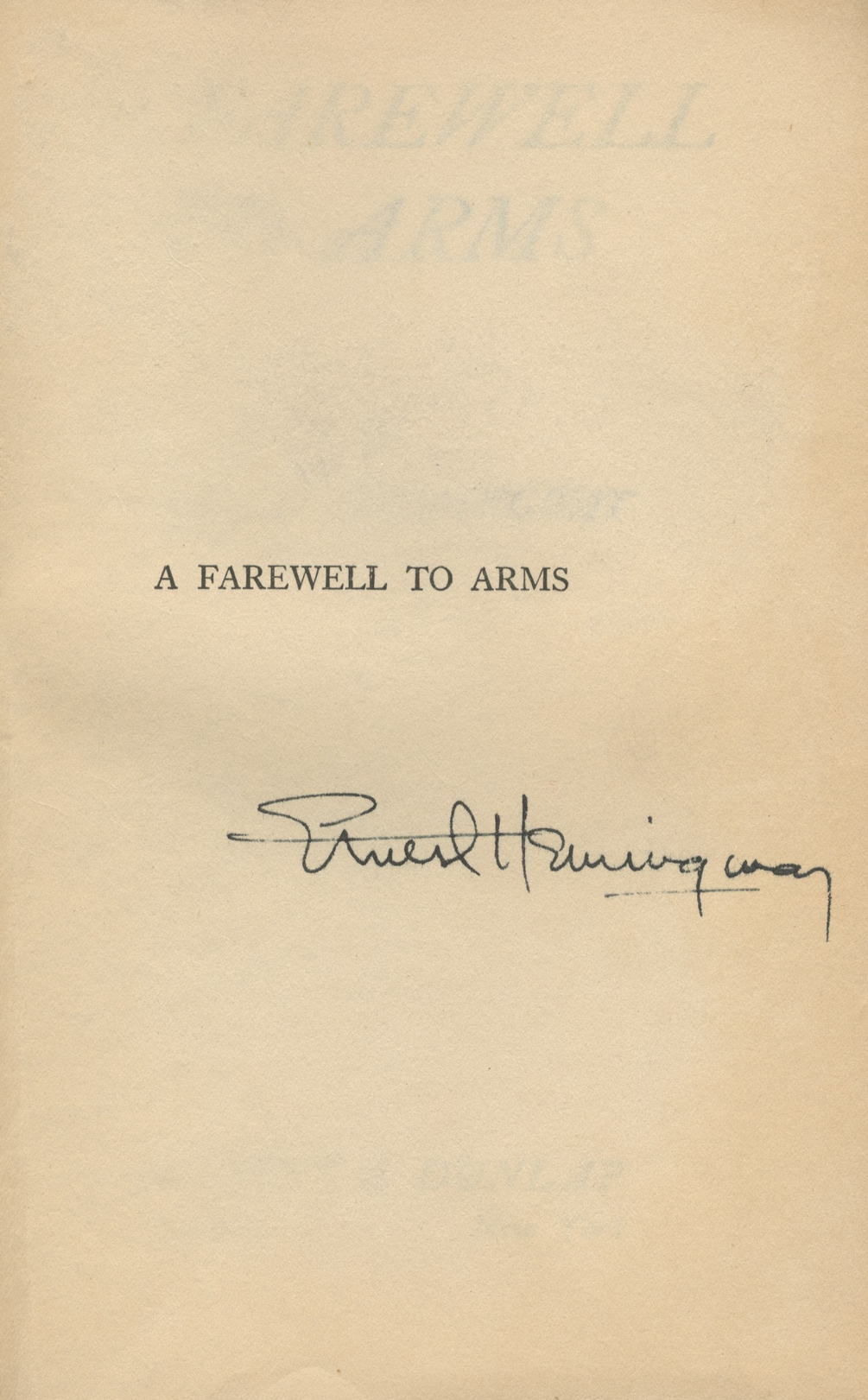 ernest hemingways a farewell to arms as A farewell to arms is a novel by ernest hemingway set during the italian campaign of world war i first published in 1929, it is a first-person account of an.